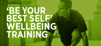 'Be your best self' - wellbeing training