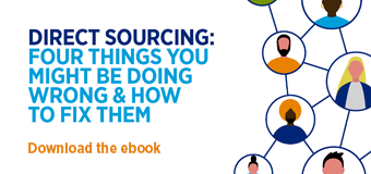 Direct Sourcing: Four things you might be doing wrong & how to fix them